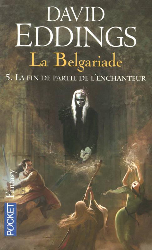 David Eddings - La Belgariade 5 La fin de partie de l'Enchanteur [MULTI]